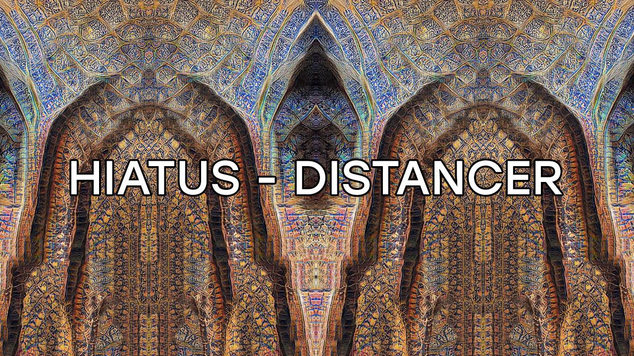 hiatus-distancer-anton-dee-gan